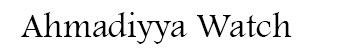 Ahmadiyya Watch